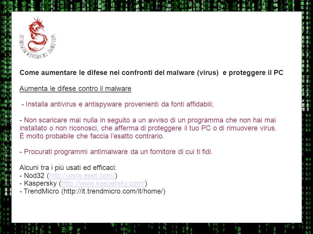 I sulla geo Come aumentare le difese nei confronti del malware (virus) e proteggere il PC Aumenta le difese contro il malware - Installa antivirus e a