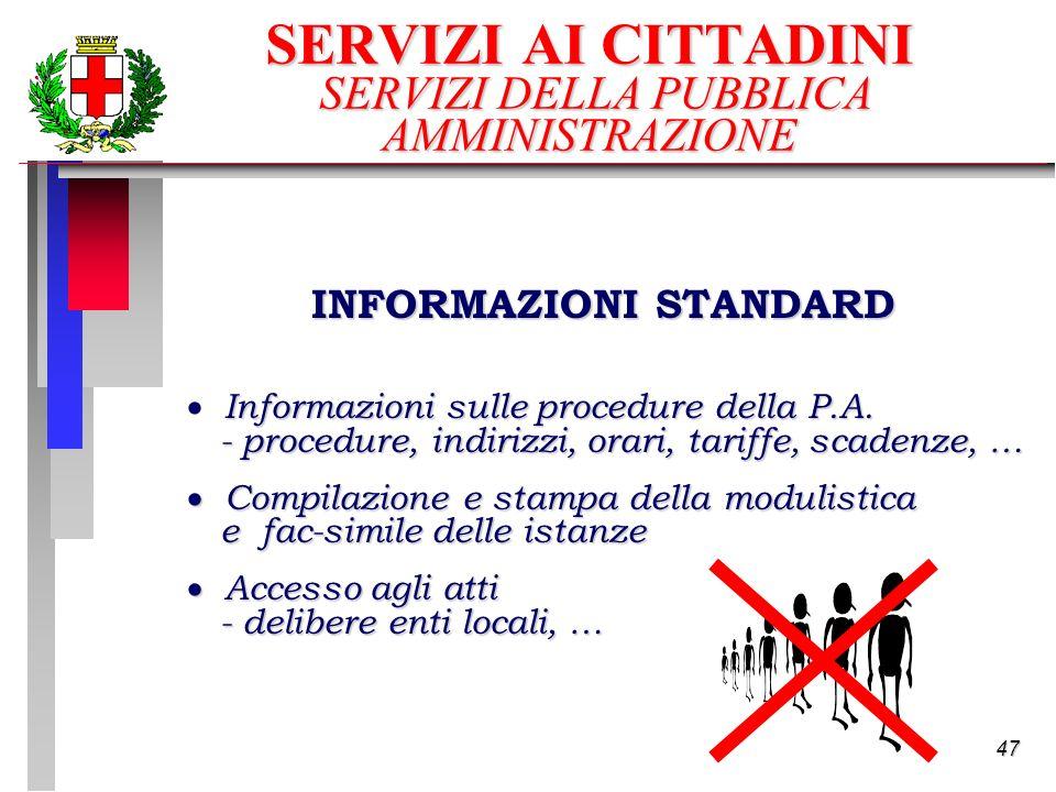 47 Informazioni sulle procedure della P.A.