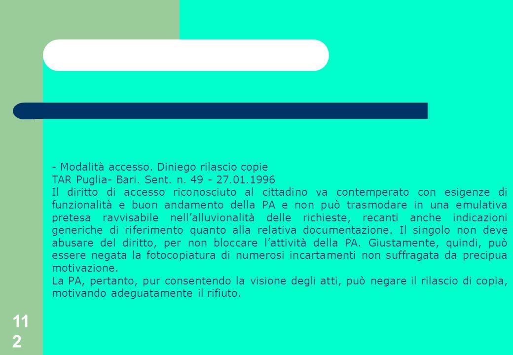 112 - Modalità accesso. Diniego rilascio copie TAR Puglia- Bari.