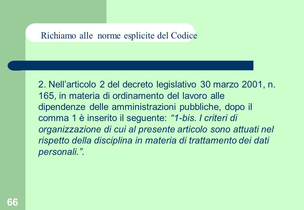 66 2. Nellarticolo 2 del decreto legislativo 30 marzo 2001, n.