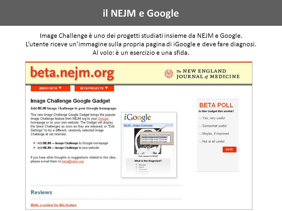 il NEJM e Google Image Challenge è uno dei progetti studiati insieme da NEJM e Google.