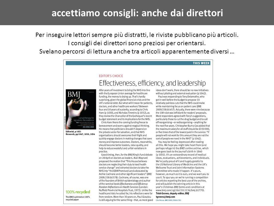 accettiamo consigli: anche dai direttori Per inseguire lettori sempre più distratti, le riviste pubblicano più articoli.
