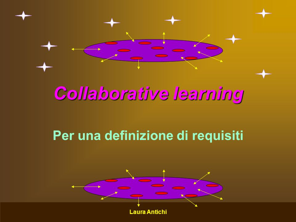 Laura Antichi Collaborative learning Per una definizione di requisiti