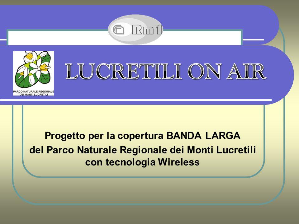 Progetto per la copertura BANDA LARGA del Parco Naturale Regionale dei Monti Lucretili con tecnologia Wireless