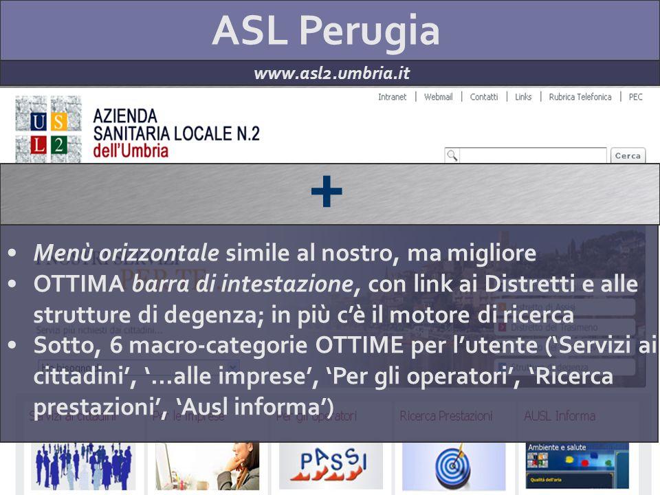 ASL Perugia www.asl2.umbria.it + Menù orizzontale simile al nostro, ma migliore OTTIMA barra di intestazione, con link ai Distretti e alle strutture d