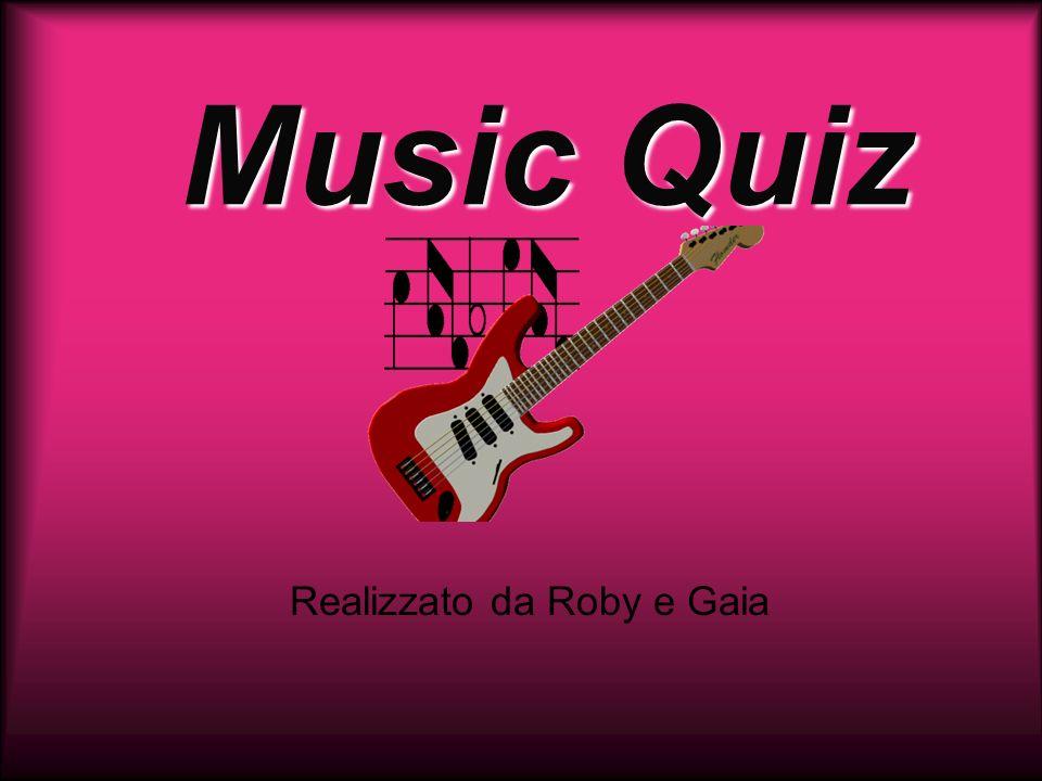 Music Quiz Realizzato da Roby e Gaia
