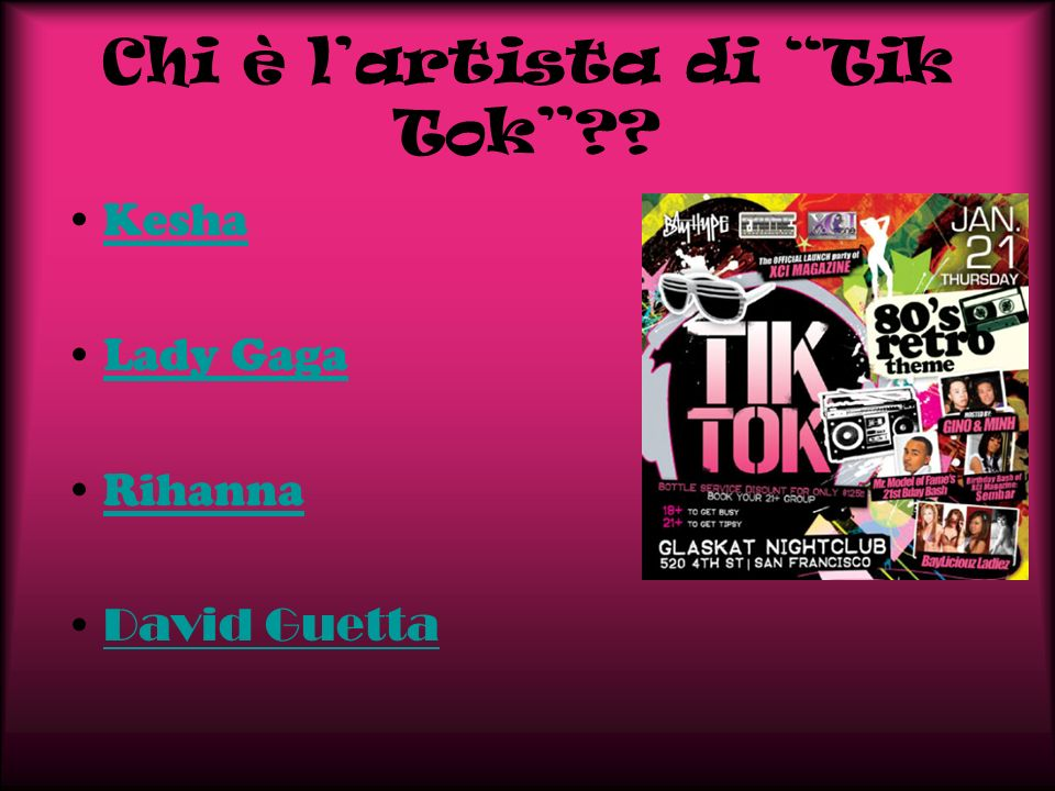 Chi è lartista di Tik Tok?? Kesha Lady Gaga Rihanna David Guetta
