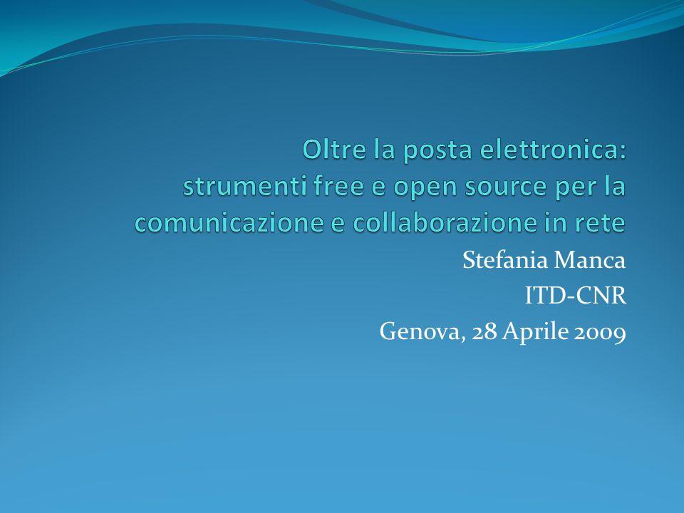 Stefania Manca ITD-CNR Genova, 28 Aprile 2009