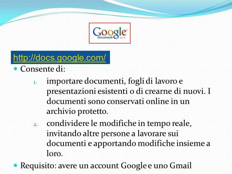 Consente di: 1. importare documenti, fogli di lavoro e presentazioni esistenti o di crearne di nuovi. I documenti sono conservati online in un archivi
