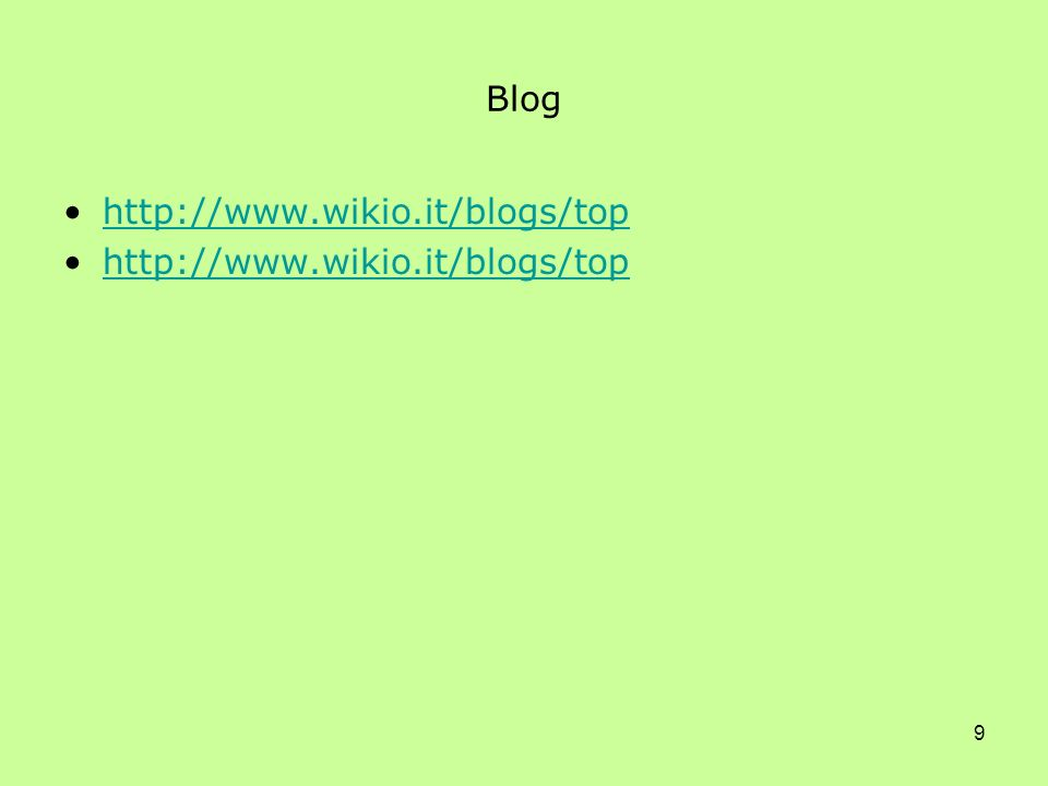 9 Blog http://www.wikio.it/blogs/top