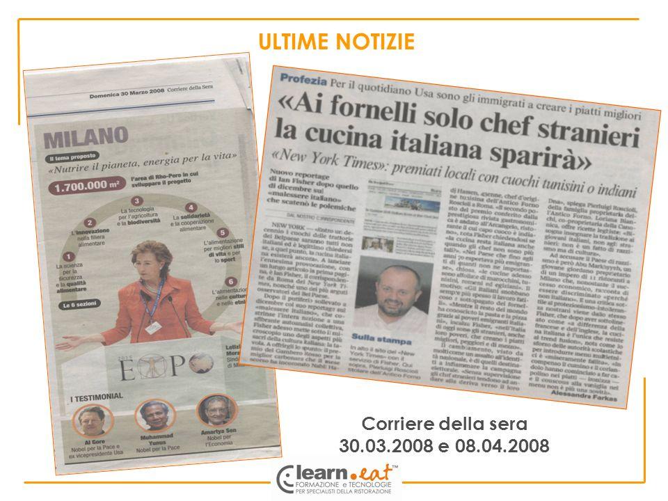 ULTIME NOTIZIE Corriere della sera 30.03.2008 e 08.04.2008