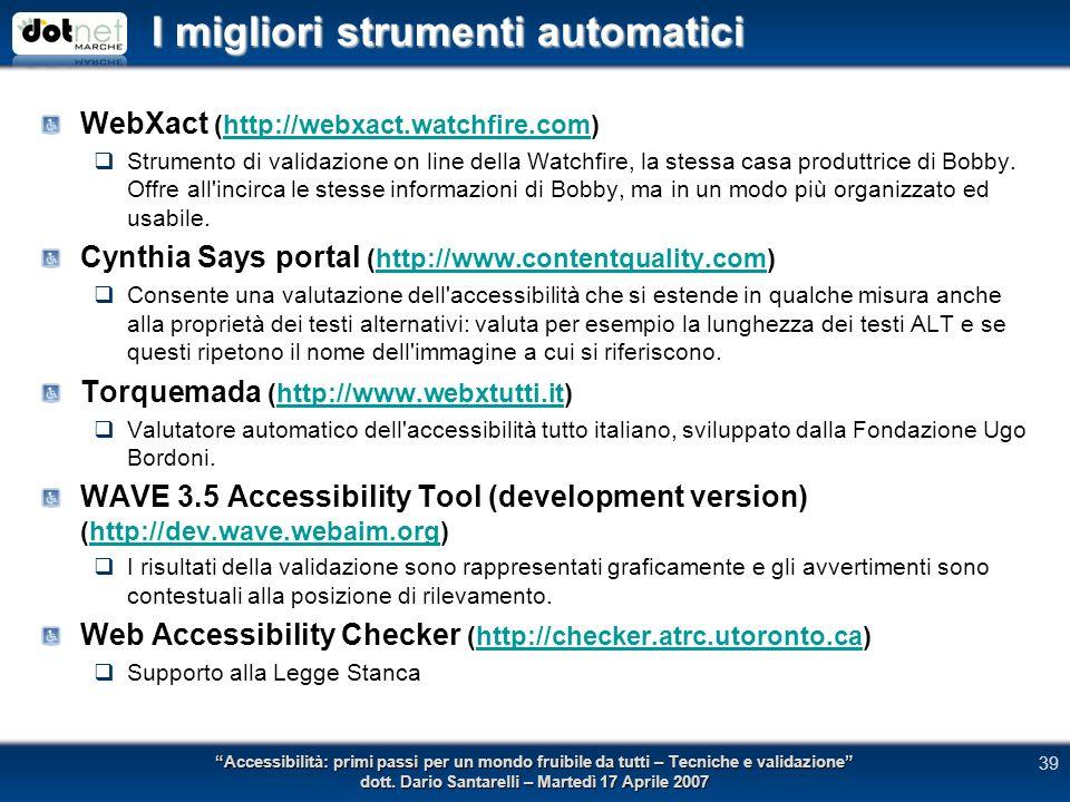 I migliori strumenti automatici Accessibilità: primi passi per un mondo fruibile da tutti – Tecniche e validazione dott.