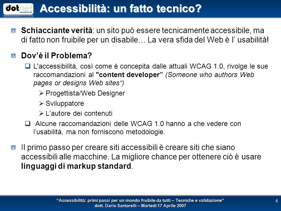 Accessibilità: un fatto tecnico.