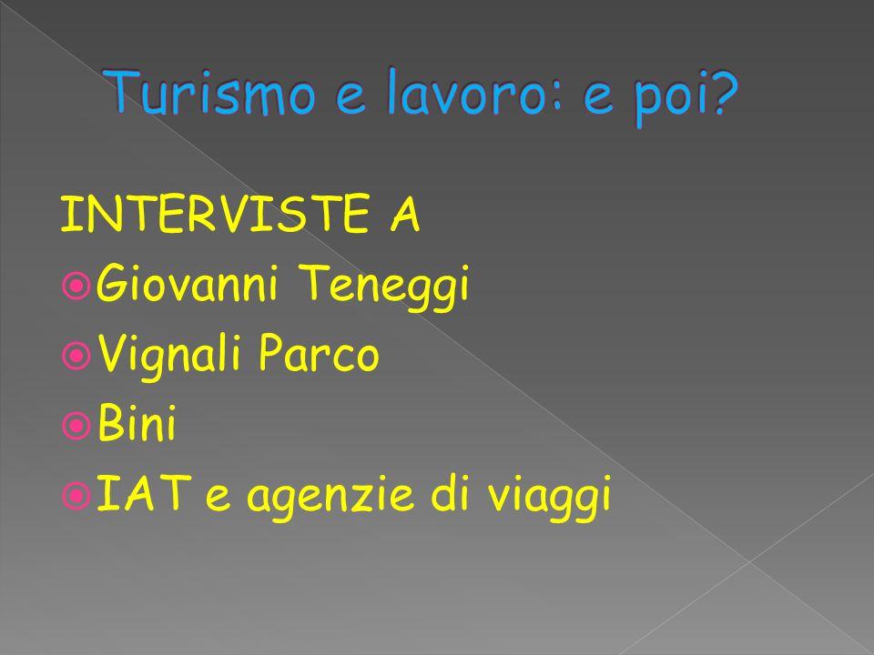 INTERVISTE A Giovanni Teneggi Vignali Parco Bini IAT e agenzie di viaggi