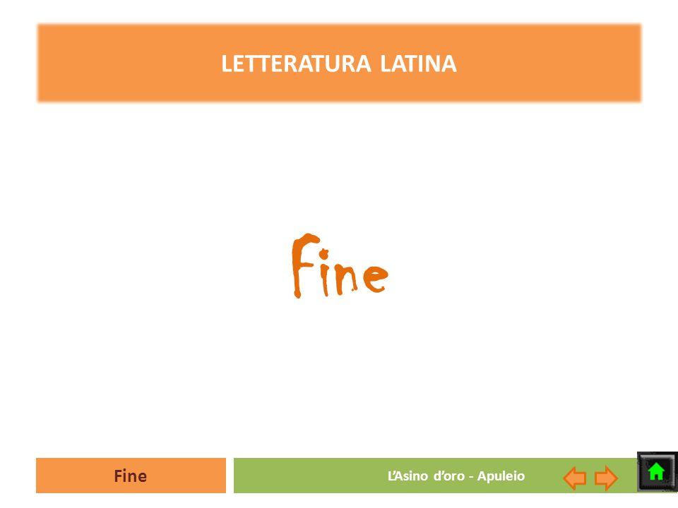 Fine LAsino doro - Apuleio LETTERATURA LATINA Fine