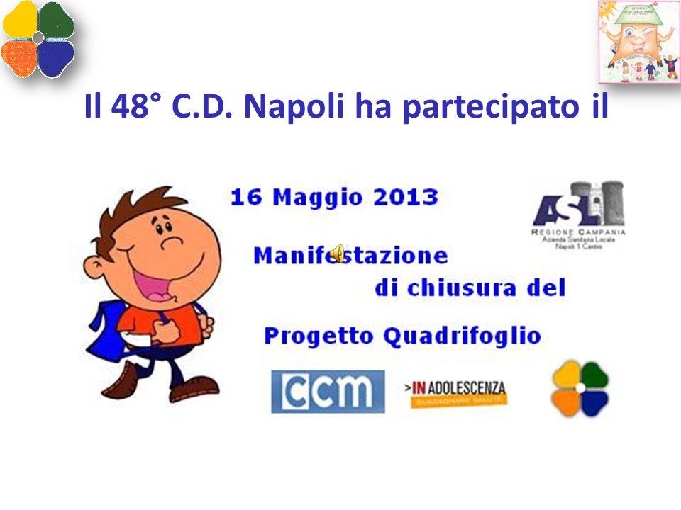 Il 48° C.D. Napoli ha partecipato il