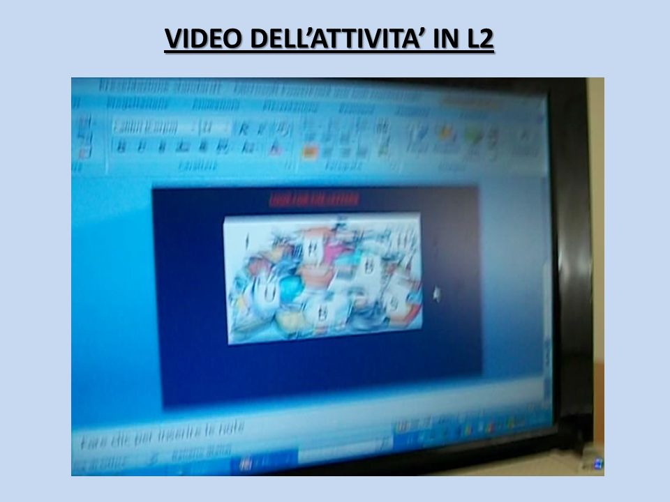 VIDEO DELLATTIVITA IN L2