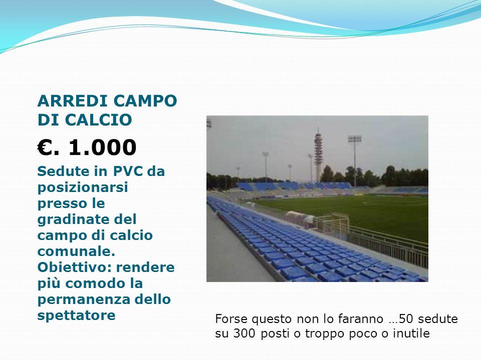 ARREDI CAMPO DI CALCIO.