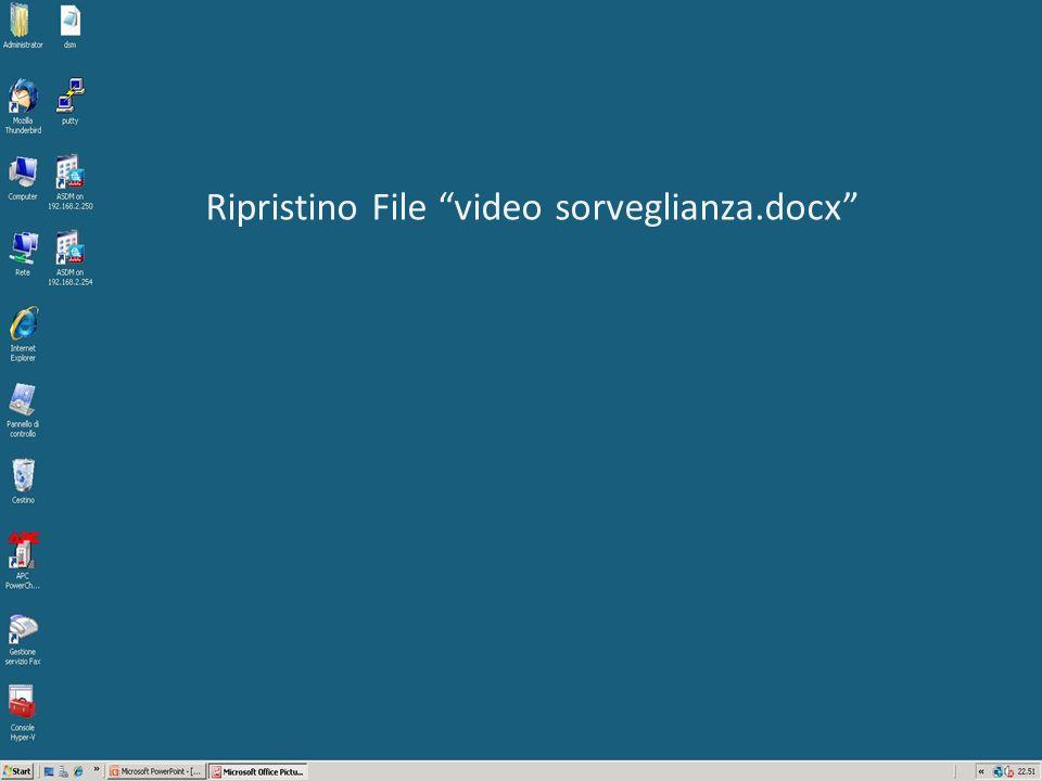Ripristino File video sorveglianza.docx