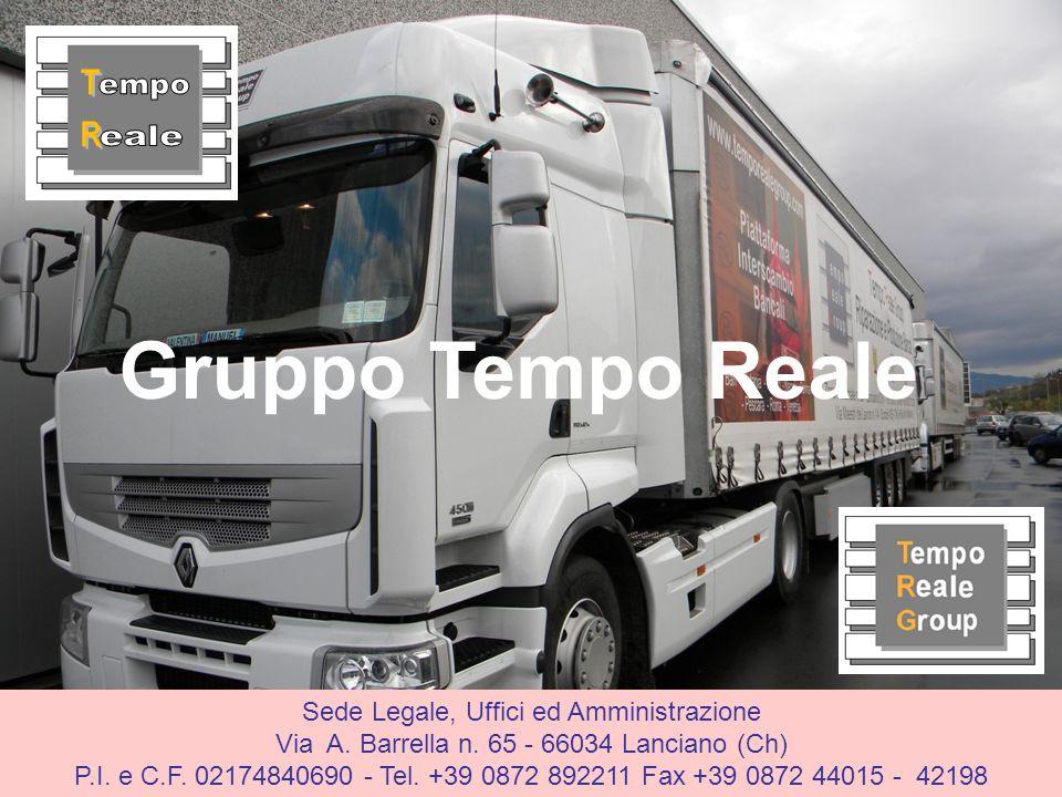 Gruppo Tempo Reale Sede Legale, Uffici ed Amministrazione Via A. Barrella n. 65 - 66034 Lanciano (Ch) P.I. e C.F. 02174840690 - Tel. +39 0872 892211 F