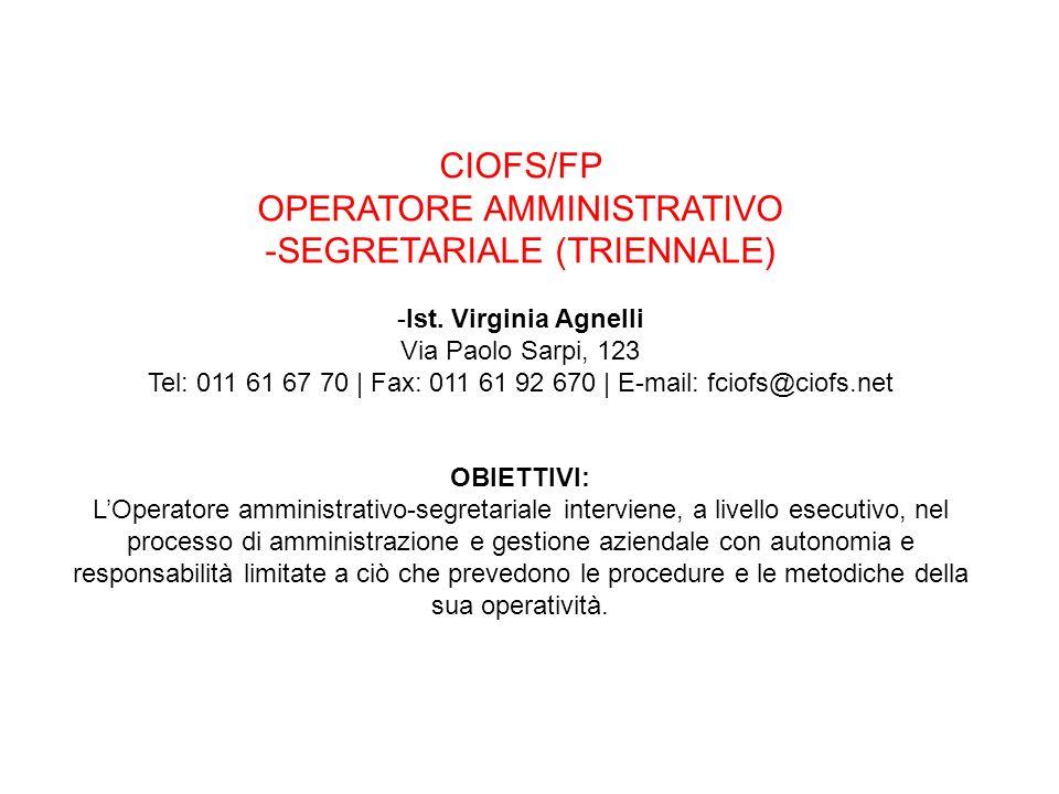 CIOFS/FP OPERATORE AMMINISTRATIVO -SEGRETARIALE (TRIENNALE) -Ist.