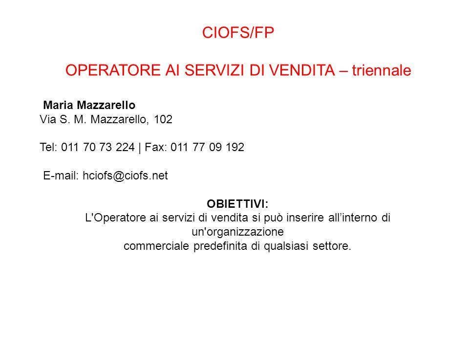 CIOFS/FP OPERATORE AI SERVIZI DI VENDITA – triennale Maria Mazzarello Via S.