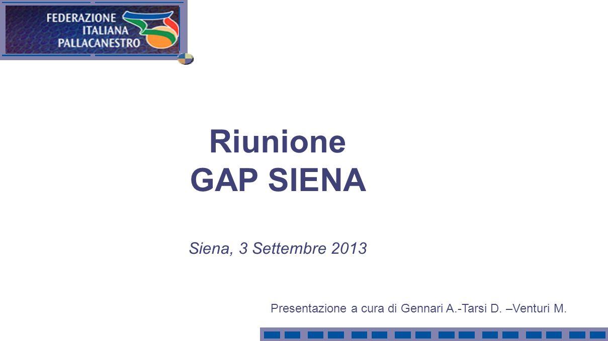 Presentazione a cura di Gennari A.-Tarsi D. –Venturi M. Riunione GAP SIENA Siena, 3 Settembre 2013