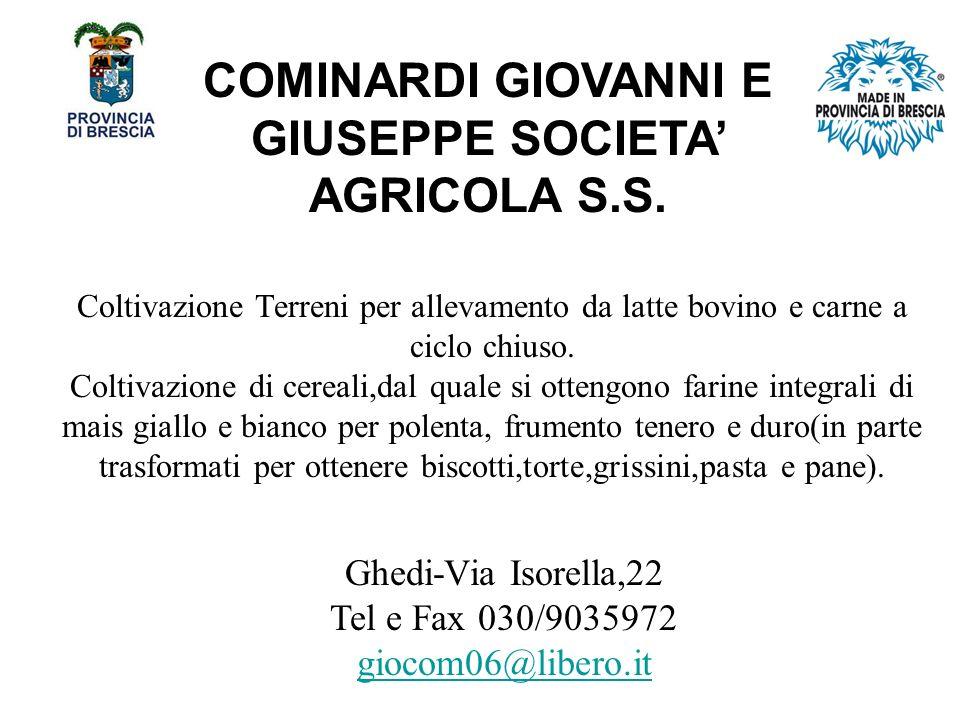 COMINARDI GIOVANNI E GIUSEPPE SOCIETA AGRICOLA S.S.
