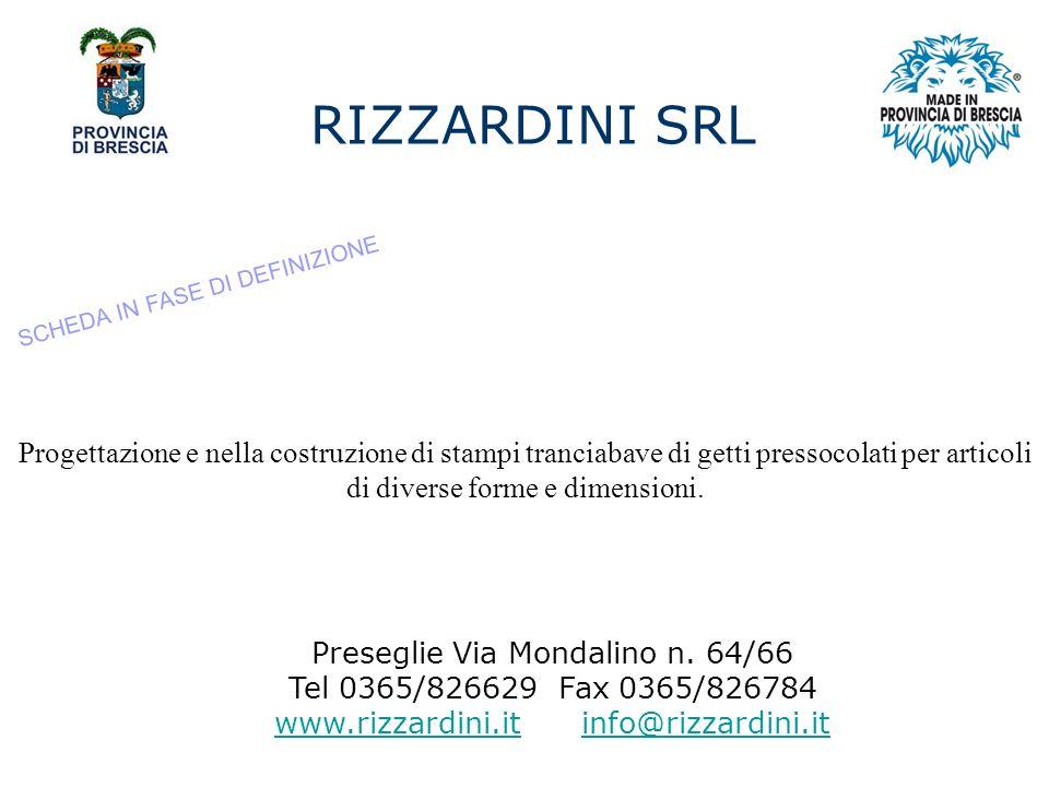 RIZZARDINI SRL Preseglie Via Mondalino n.
