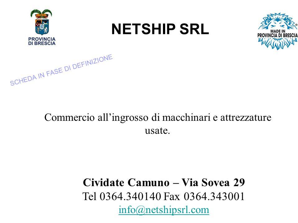 NETSHIP SRL Commercio allingrosso di macchinari e attrezzature usate.