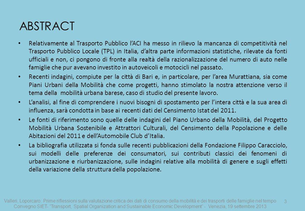 3 Relativamente al Trasporto Pubblico lACI ha messo in rilievo la mancanza di competitività nel Trasporto Pubblico Locale (TPL) in Italia, daltra part