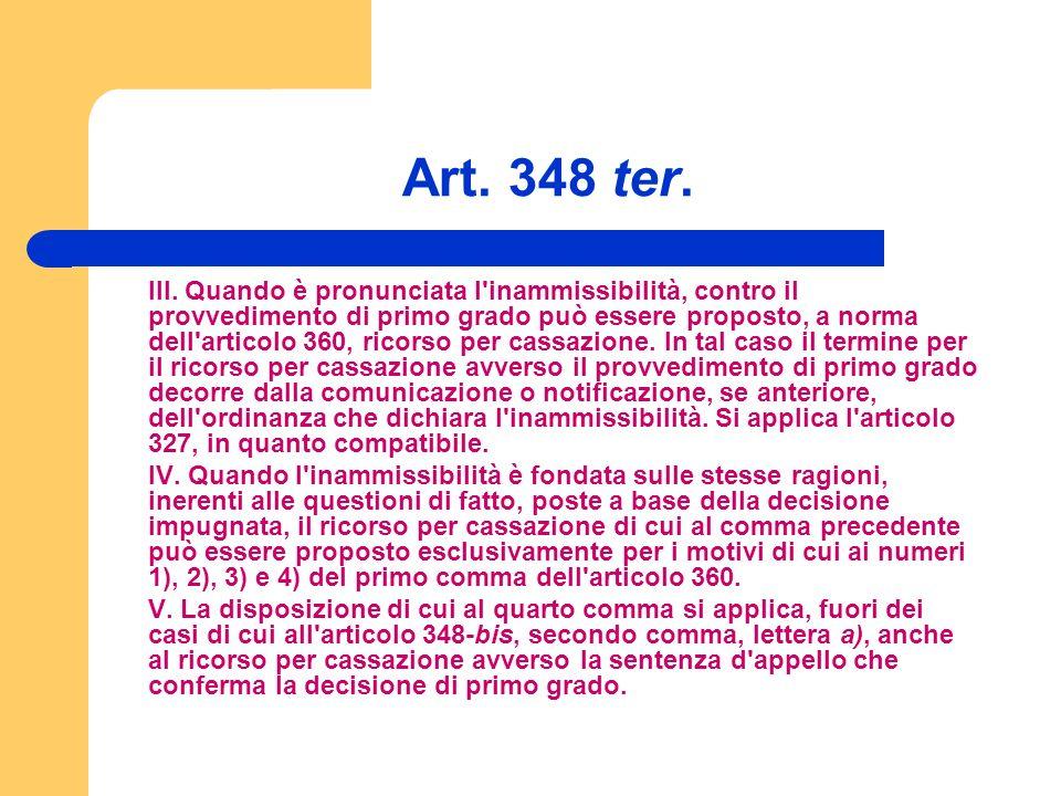 Art. 348 ter. III.