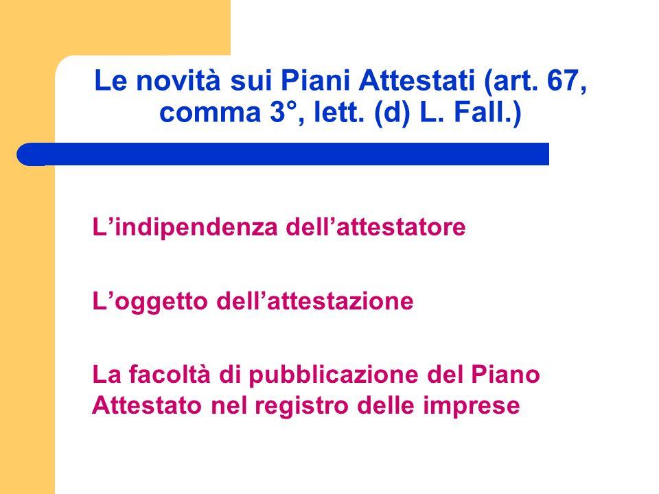 Le novità sui Piani Attestati (art. 67, comma 3°, lett.