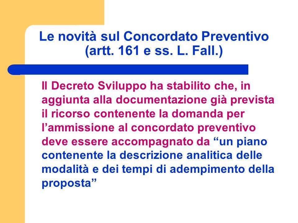 Le novità sul Concordato Preventivo (artt. 161 e ss.