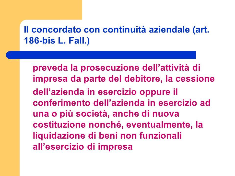 Il concordato con continuità aziendale (art. 186-bis L.