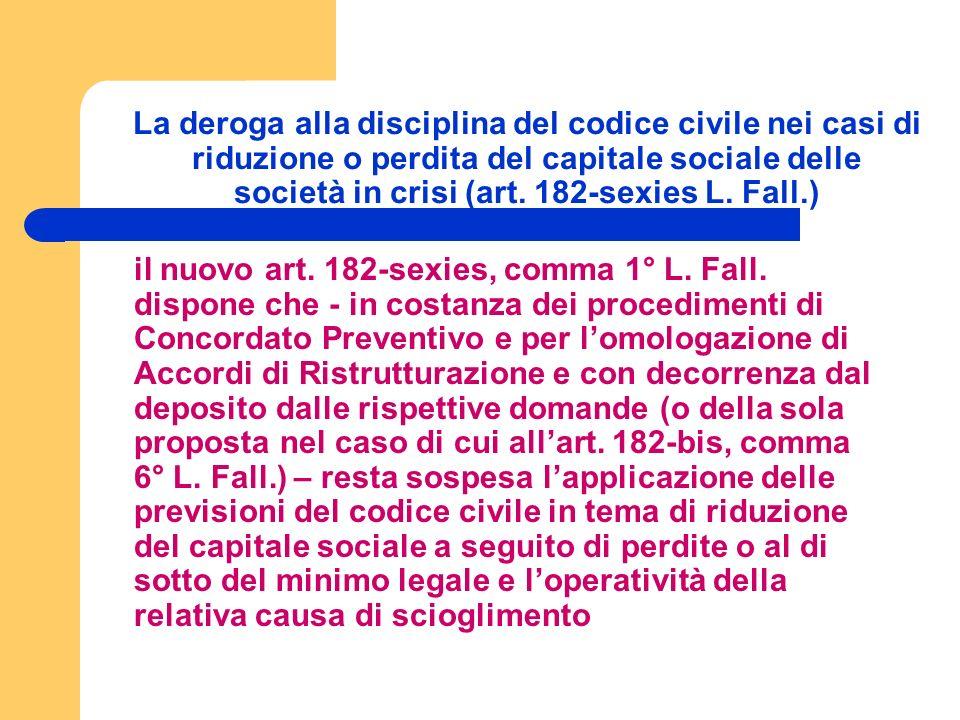 La deroga alla disciplina del codice civile nei casi di riduzione o perdita del capitale sociale delle società in crisi (art.