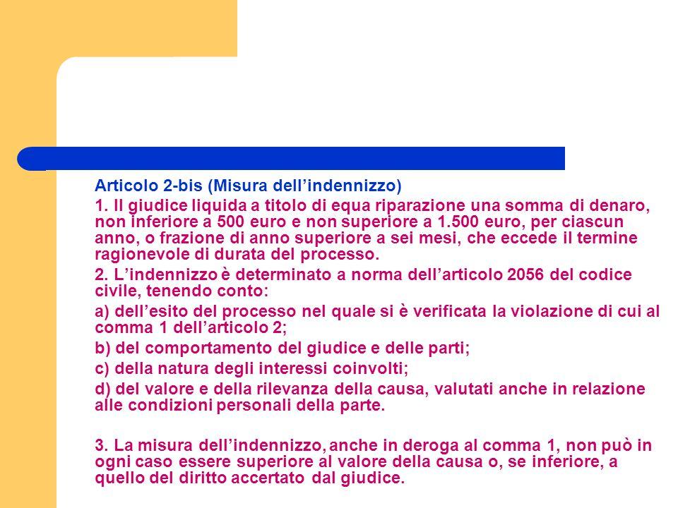Articolo 2-bis (Misura dellindennizzo) 1.