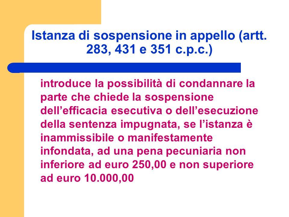 Istanza di sospensione in appello (artt.