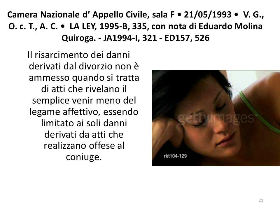 Camera Nazionale d Appello Civile, sala F 21/05/1993 V. G., O. c. T., A. C. LA LEY, 1995-B, 335, con nota di Eduardo Molina Quiroga. - JA1994-I, 321 -
