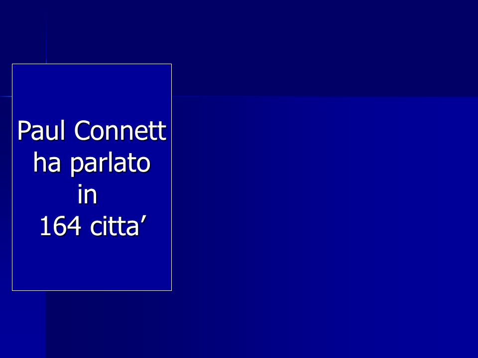 Paul Connett ha parlato in 164 citta