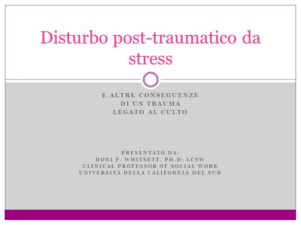 Regolazione affettiva PTSD come disturbo della regolazione affettiva (emotiva) Pietra angolare del benessere mentale Sregolazione affettiva alla base di disturbi mentali