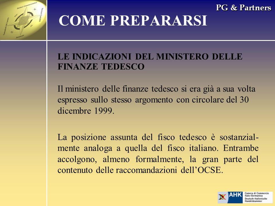 PG & Partners LE INDICAZIONI DEL MINISTERO DELLE FINANZE TEDESCO COME PREPARARSI Il ministero delle finanze tedesco si era già a sua volta espresso sullo stesso argomento con circolare del 30 dicembre 1999.