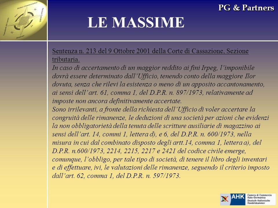 PG & Partners LE MASSIME Sentenza n. 213 del 9 Ottobre 2001 della Corte di Cassazione, Sezione tributaria. In caso di accertamento di un maggior reddi