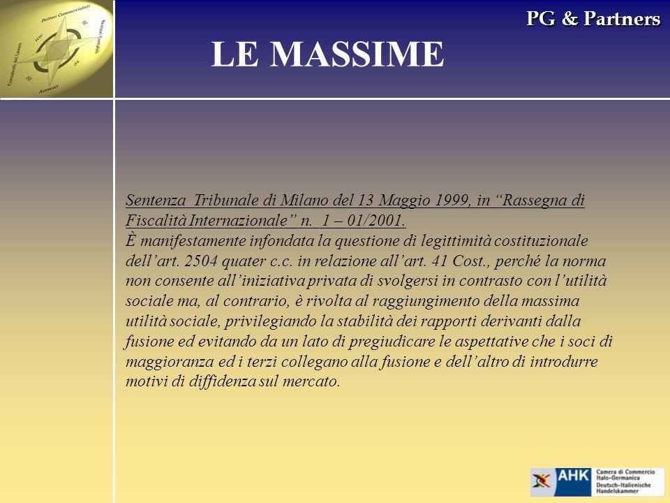 PG & Partners LE MASSIME Sentenza Tribunale di Milano del 13 Maggio 1999, in Rassegna di Fiscalità Internazionale n. 1 – 01/2001. È manifestamente inf