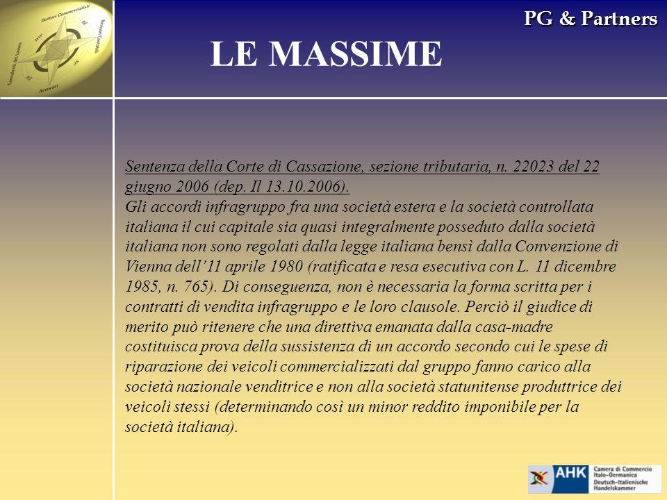 PG & Partners LE MASSIME Sentenza della Corte di Cassazione, sezione tributaria, n. 22023 del 22 giugno 2006 (dep. Il 13.10.2006). Gli accordi infragr
