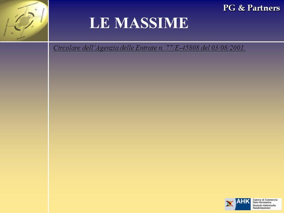 PG & Partners LE MASSIME Circolare dellAgenzia delle Entrate n. 77/E-45808 del 03/08/2001.