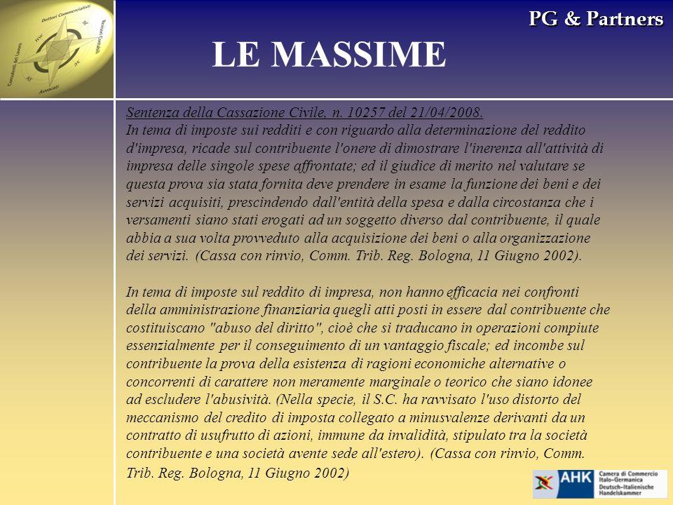 PG & Partners LE MASSIME Sentenza della Cassazione Civile, n. 10257 del 21/04/2008. In tema di imposte sui redditi e con riguardo alla determinazione