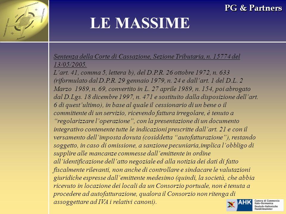 PG & Partners LE MASSIME Sentenza della Corte di Cassazione, Sezione Tributaria, n. 15774 del 13/05/2005. Lart. 41, comma 5, lettera b), del D.P.R. 26