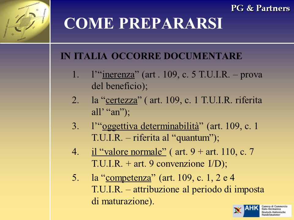PG & Partners IN ITALIA OCCORRE DOCUMENTARE COME PREPARARSI 1.linerenza (art.
