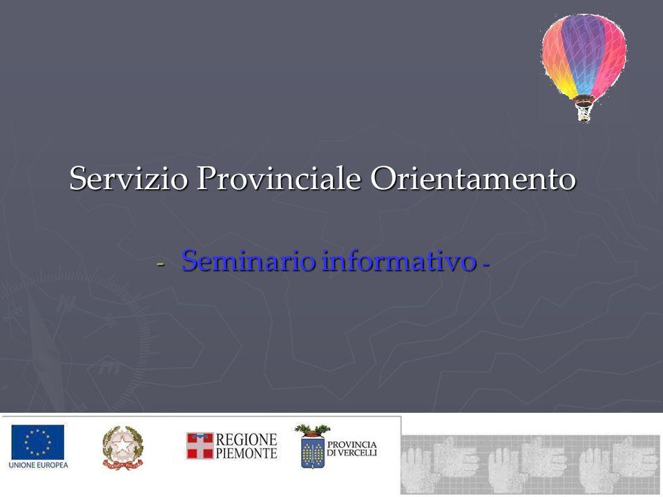 Servizio Provinciale Orientamento - Seminario informativo -